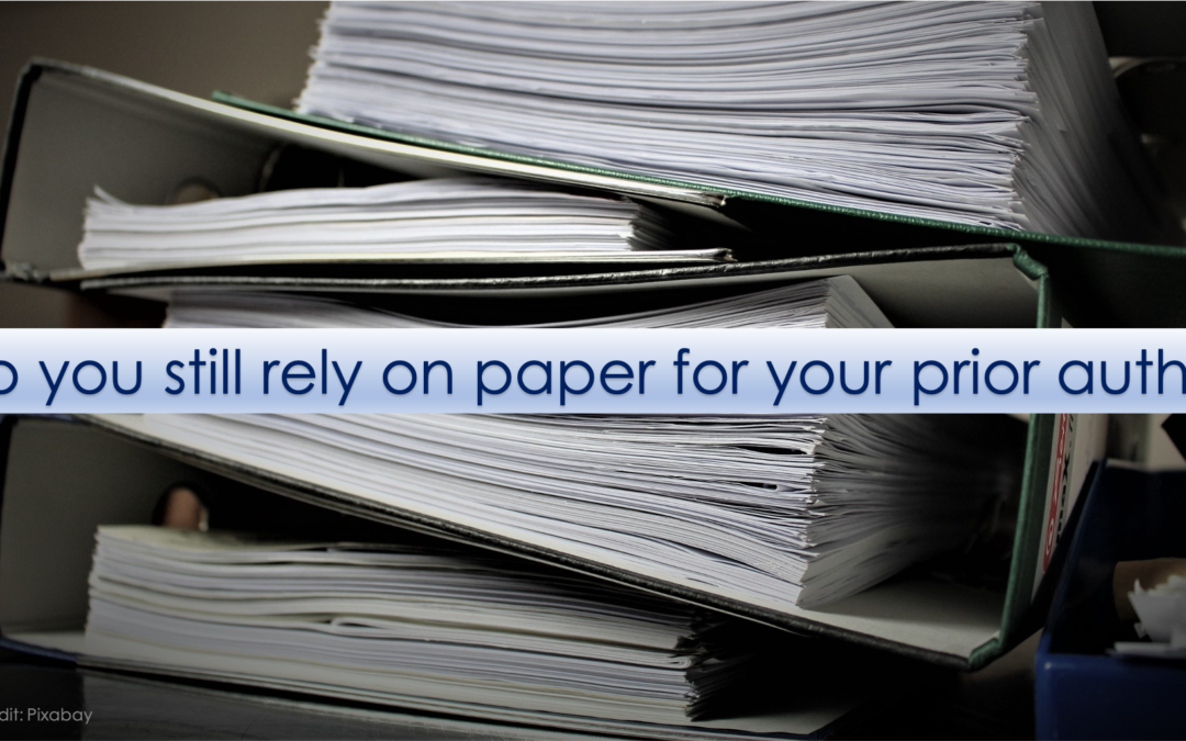 Do You Still Rely on Paper for Your Prior Auths?